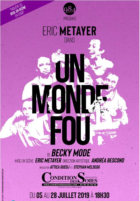 Un Monde Fou –par Éric Métayer